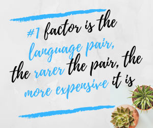 Cost of a translation 1# factor Language pair